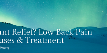 Want Relief? Low back Pain Causes and Treatment